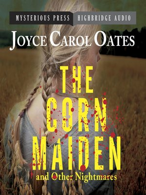 cover image of The Corn Maiden and Other Nightmares