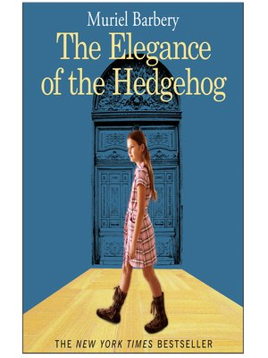 cover image of The Elegance of the Hedgehog