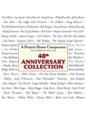 cover image of Prairie Home Companion 40th Anniversary Collection