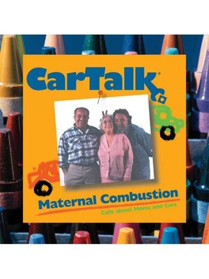 cover image of Car Talk: Maternal Combustion