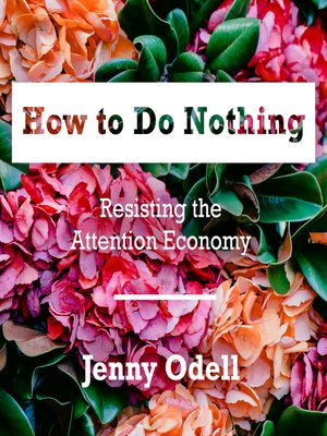 cover image of How to Do Nothing