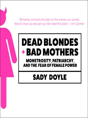cover image of Dead Blondes and Bad Mothers