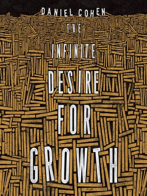 cover image of The Infinite Desire for Growth
