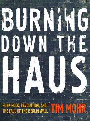 cover image of Burning Down the Haus