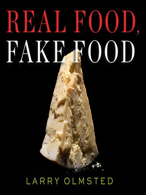 cover image of Real Food, Fake Food
