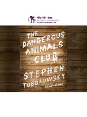 cover image of The Dangerous Animals Club