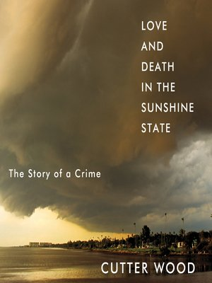cover image of Love and Death in the Sunshine State