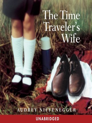 cover image of The Time Traveler's Wife