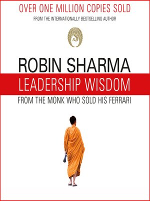 cover image of Leadership Wisdom from the Monk Who Sold His Ferrari