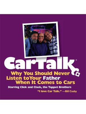 cover image of Car Talk: Why You Should Never Listen to Your Father When It Comes to Cars