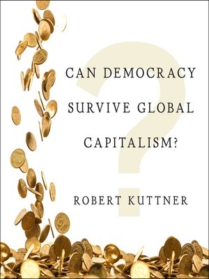 cover image of Can Democracy Survive Global Capitalism?