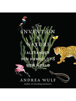cover image of The Invention of Nature