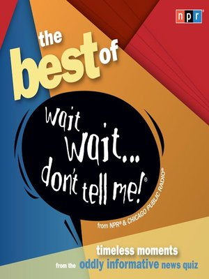 cover image of The Best of Wait Wait...Don't Tell Me!