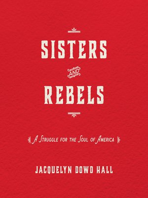 cover image of Sisters and Rebels