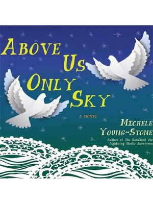 cover image of Above Us Only Sky