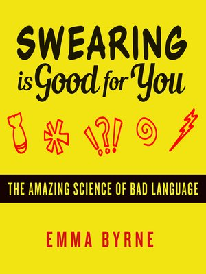 cover image of Swearing Is Good for You