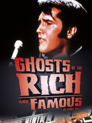 cover image of Ghosts of the Rich and Famous