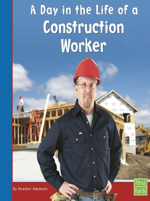 cover image of A Day in the Life of a Construction Worker