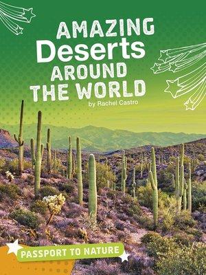 cover image of Amazing Deserts Around the World