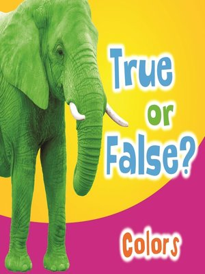 cover image of True or False? Colors