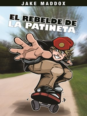 cover image of El Rebelde de la Patineta