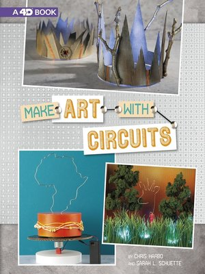 cover image of Make Art with Circuits