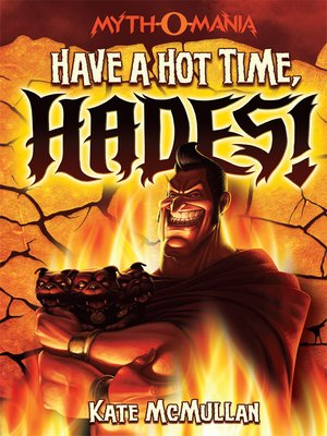 cover image of Have a Hot Time, Hades!
