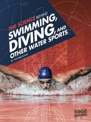 cover image of The Science Behind Swimming, Diving, and Other Water Sports
