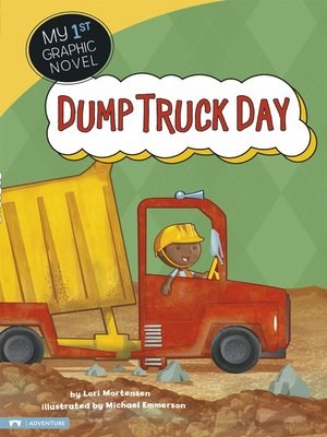 cover image of Dump Truck Day