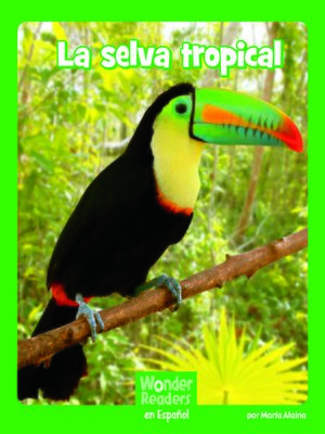 cover image of La selva tropical