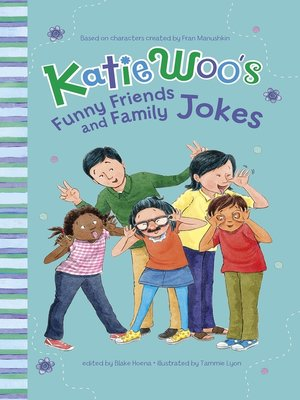 cover image of Katie Woo's Funny Friends and Family Jokes