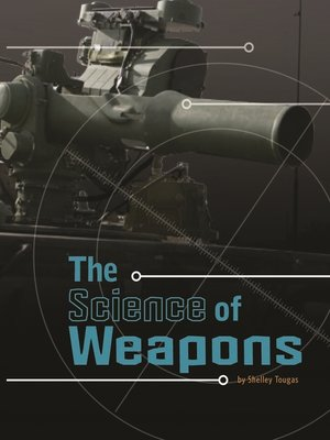 cover image of The Science of Weapons