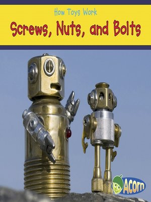 cover image of Screws, Nuts, and Bolts