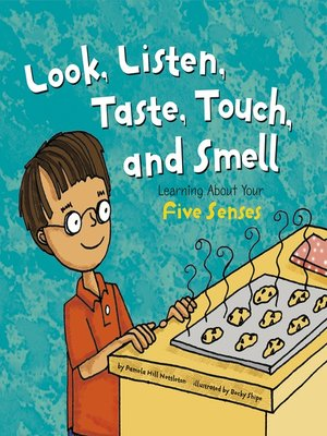 cover image of Look, Listen, Taste, Touch, and Smell