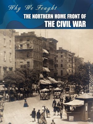 cover image of The Northern Home Front of the Civil War