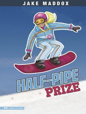 cover image of Half-Pipe Prize