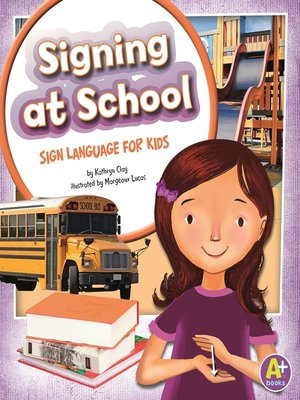 cover image of Signing at School