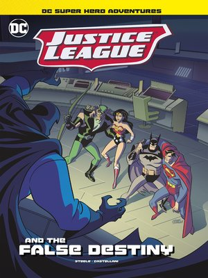 cover image of Justice League and the False Destiny