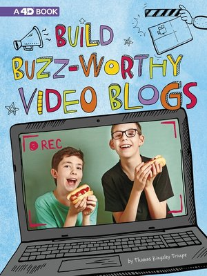 cover image of Build Buzz-Worthy Video Blogs