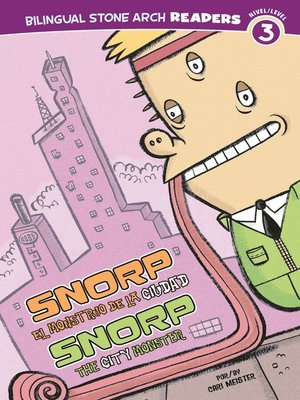 cover image of Snorp el Monstruo de la Ciudad/Snorp the City Monster