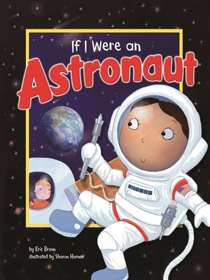 cover image of If I Were an Astronaut