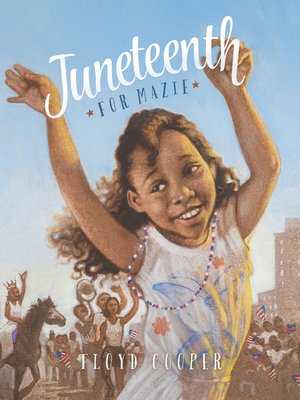 cover image of Juneteenth for Mazie