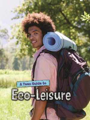 cover image of A Teen Guide to Eco-Leisure