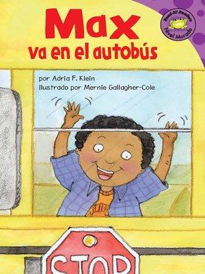 cover image of Max va en el autobus