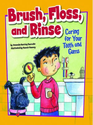 cover image of Brush, Floss, and Rinse