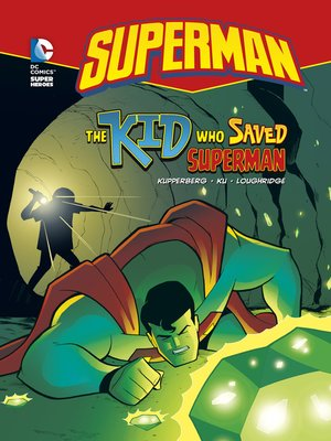 cover image of The Kid Who Saved Superman