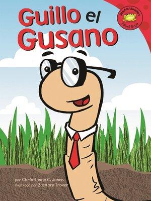 cover image of Guillo el Gusano