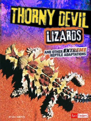 cover image of Thorny Devil Lizards and Other Extreme Reptile Adaptations