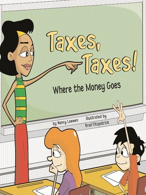 cover image of Taxes, Taxes!