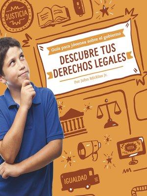 cover image of Descubre tus derechos legales